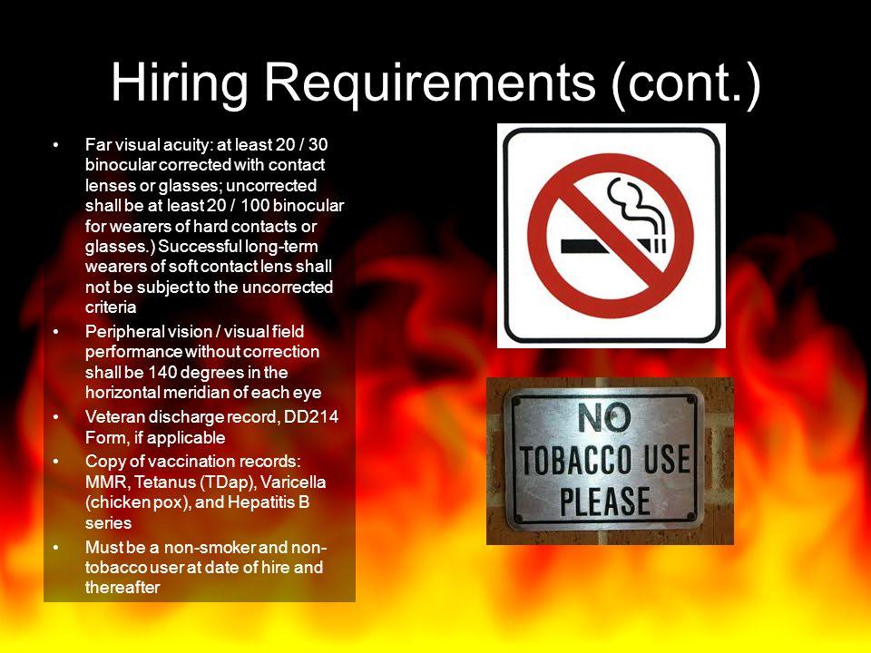 Hiring Requirements (cont.)