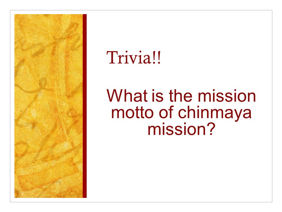 What is the mission motto of chinmaya mission