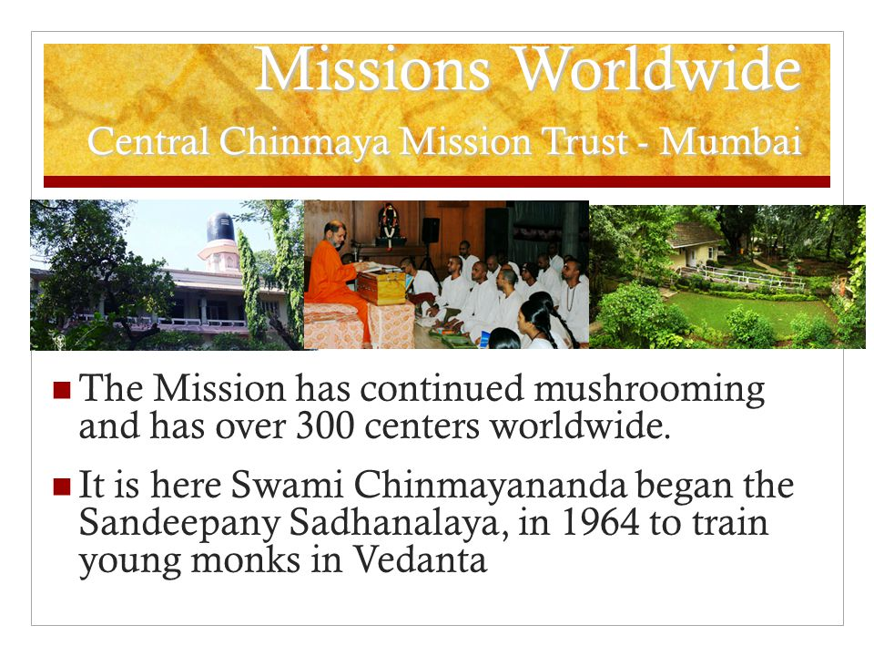 Missions Worldwide Central Chinmaya Mission Trust - Mumbai