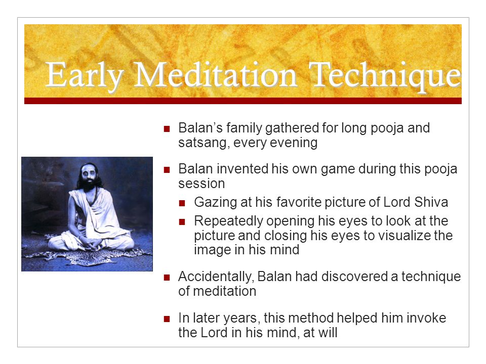 Early Meditation Technique