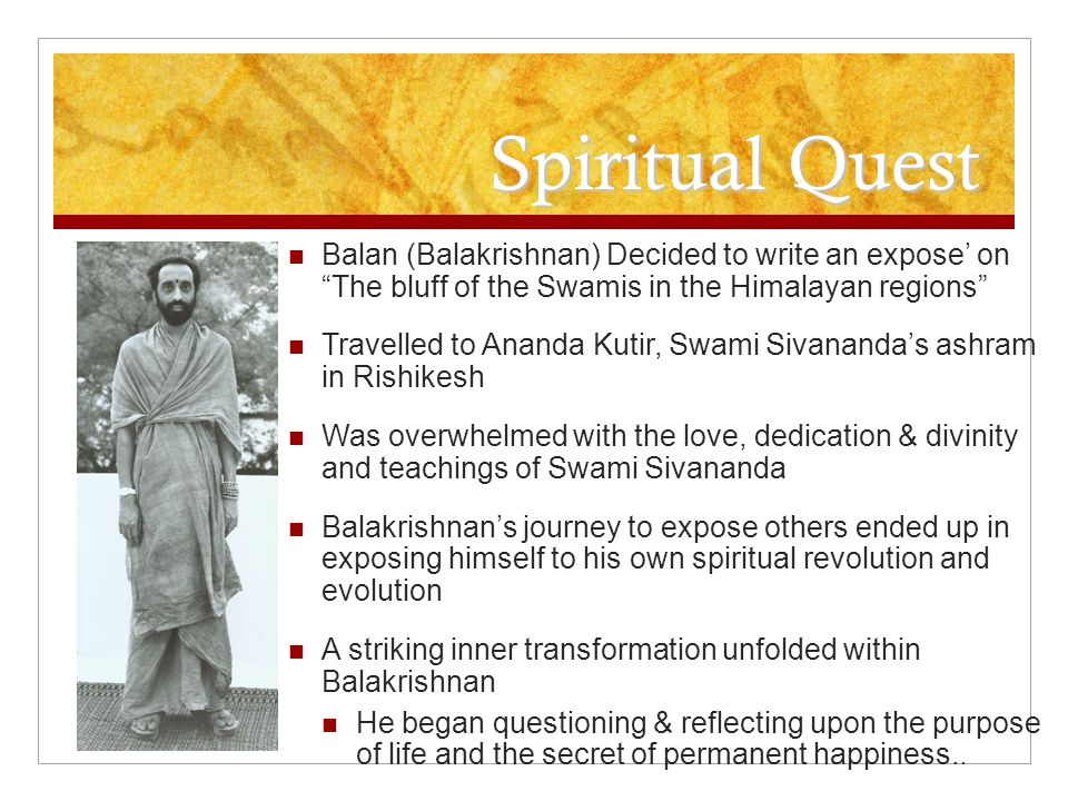 Spiritual Quest Balan (Balakrishnan) Decided to write an expose' on The bluff of the Swamis in the Himalayan regions