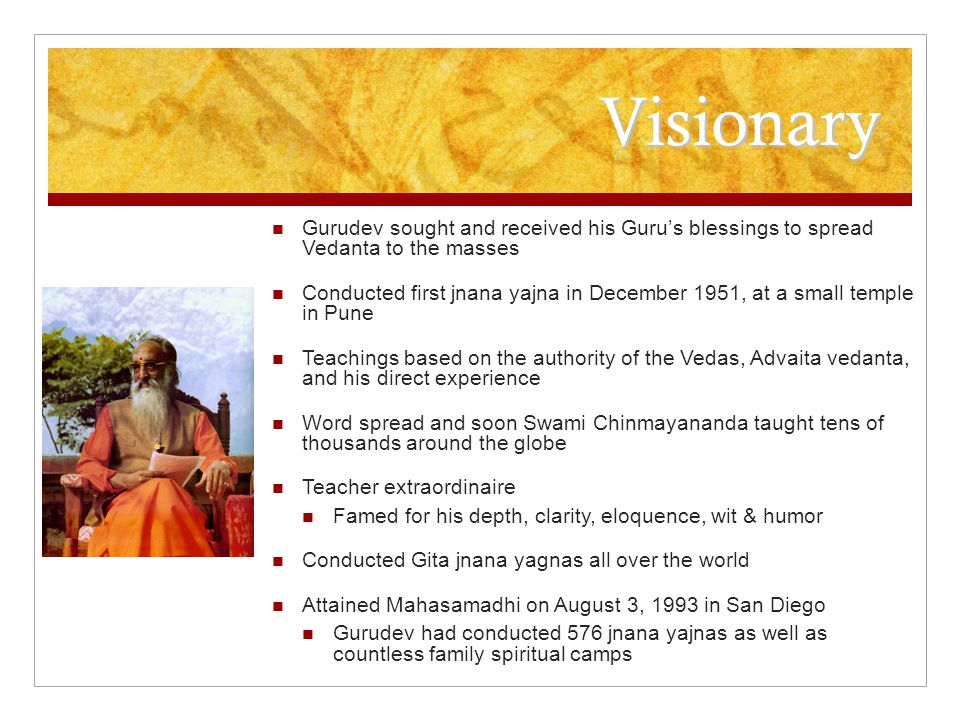 Visionary Gurudev sought and received his Guru's blessings to spread Vedanta to the masses.