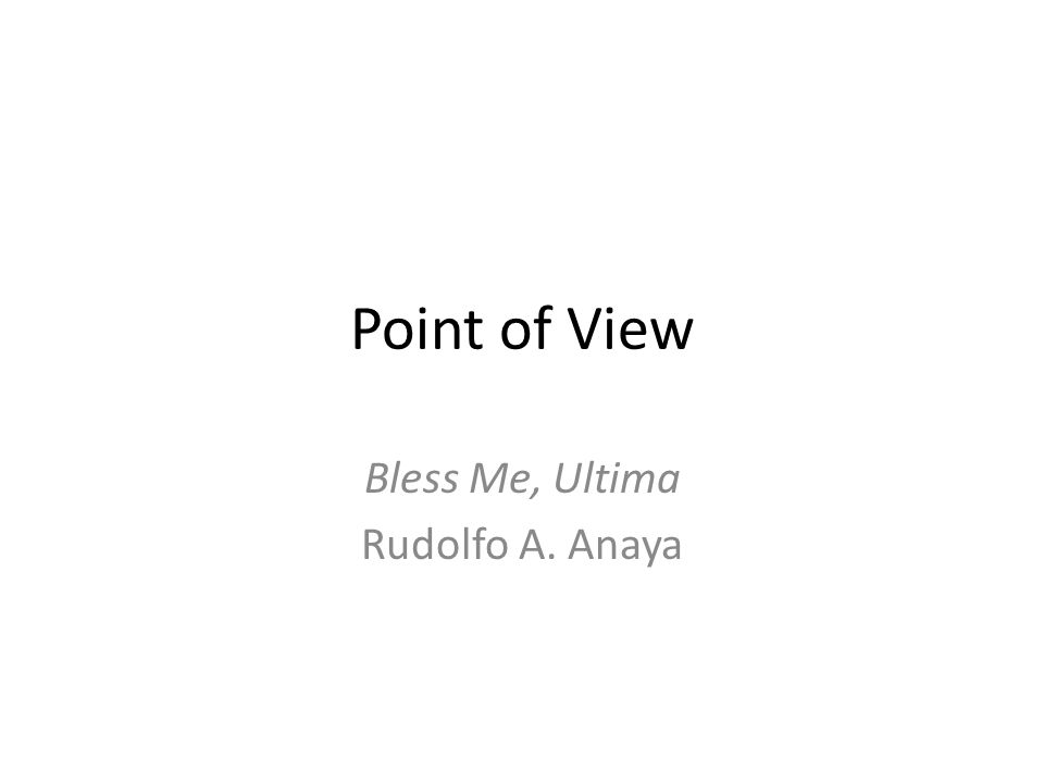 Bless Me, Ultima Rudolfo A. Anaya