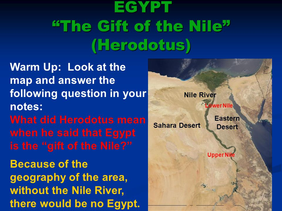 EGYPT The Gift of the Nile (Herodotus)