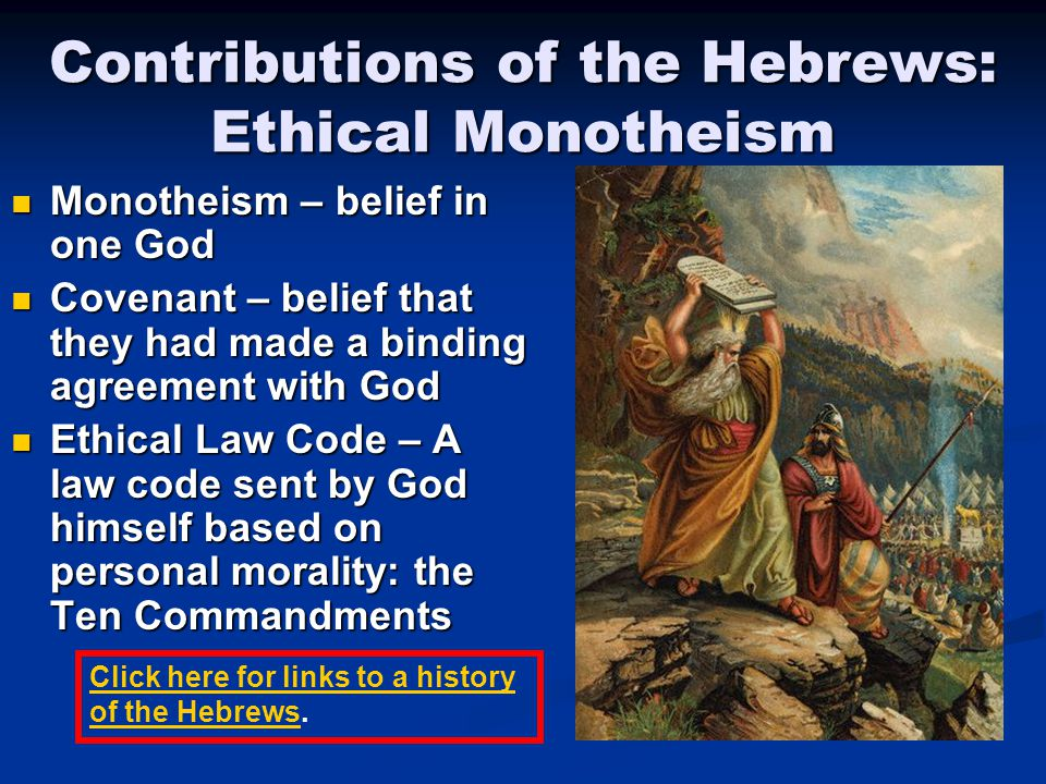 Contributions of the Hebrews: Ethical Monotheism