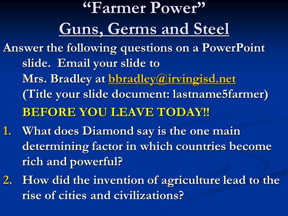 Farmer Power Guns, Germs and Steel