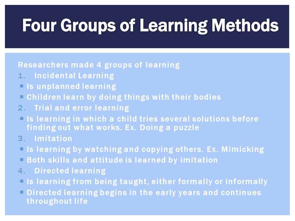 Four Groups of Learning Methods