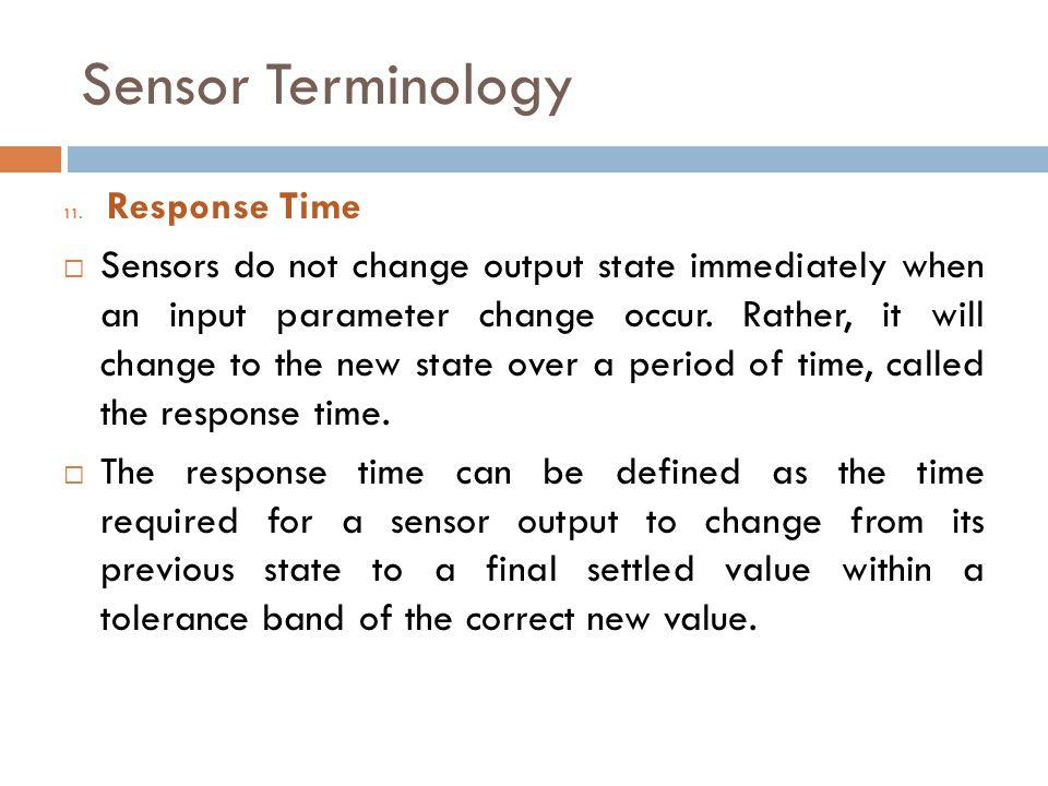 Sensor Terminology Response Time.