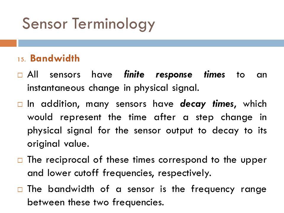 Sensor Terminology Bandwidth