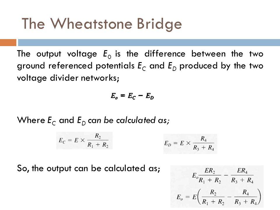 The Wheatstone Bridge