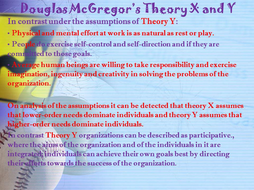 Douglas McGregor's Theory X and Y