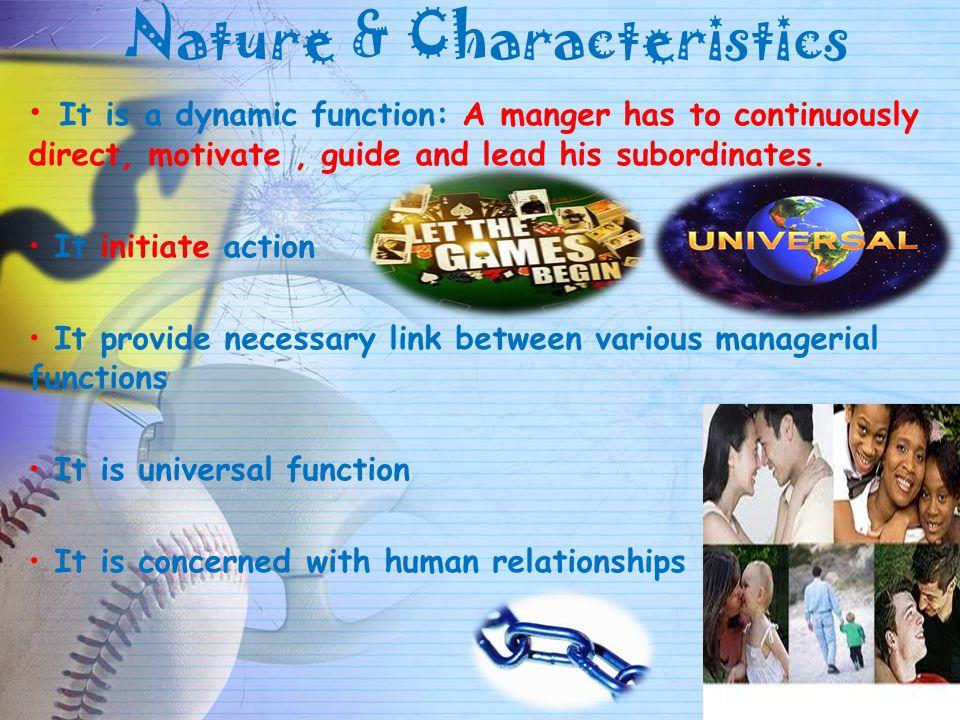 Nature & Characteristics
