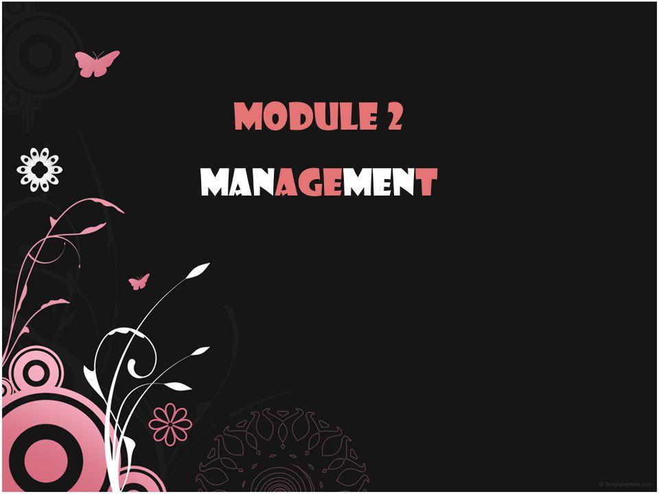 Module 2 Management
