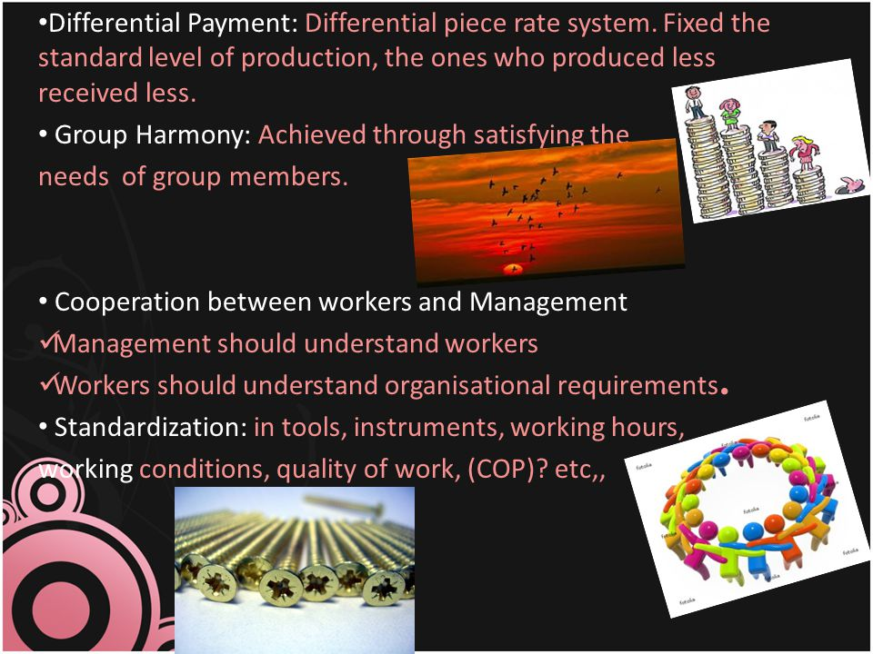 Differential Payment: Differential piece rate system
