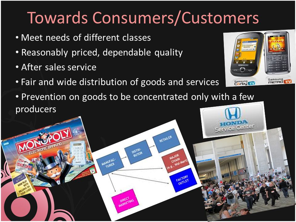 Towards Consumers/Customers