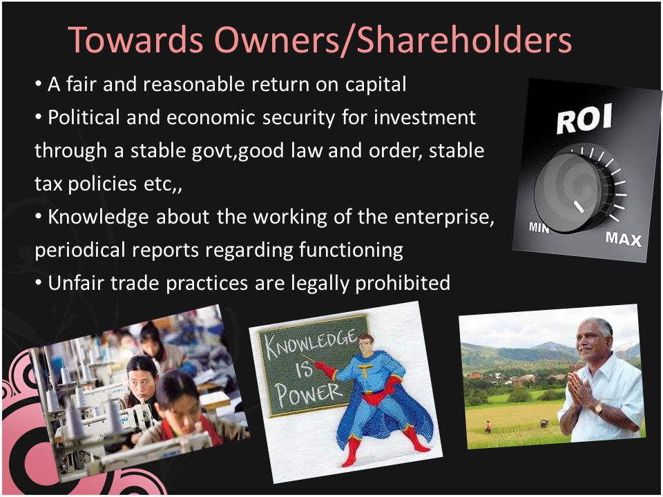 Towards Owners/Shareholders