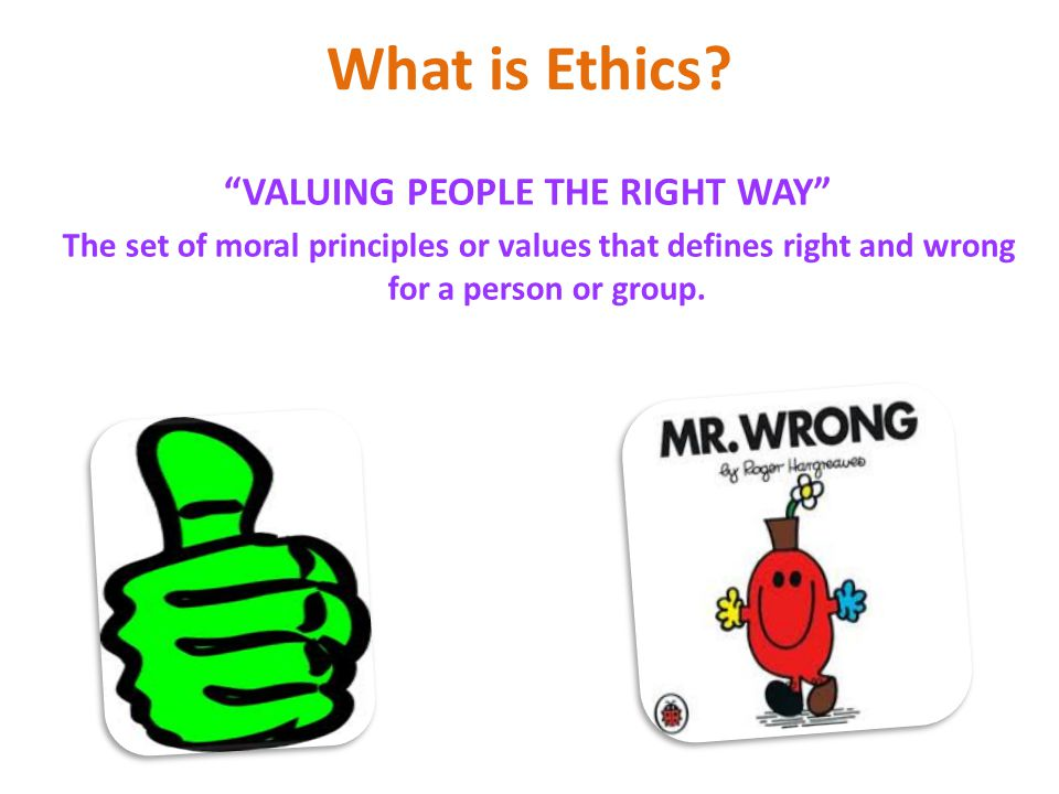 VALUING PEOPLE THE RIGHT WAY