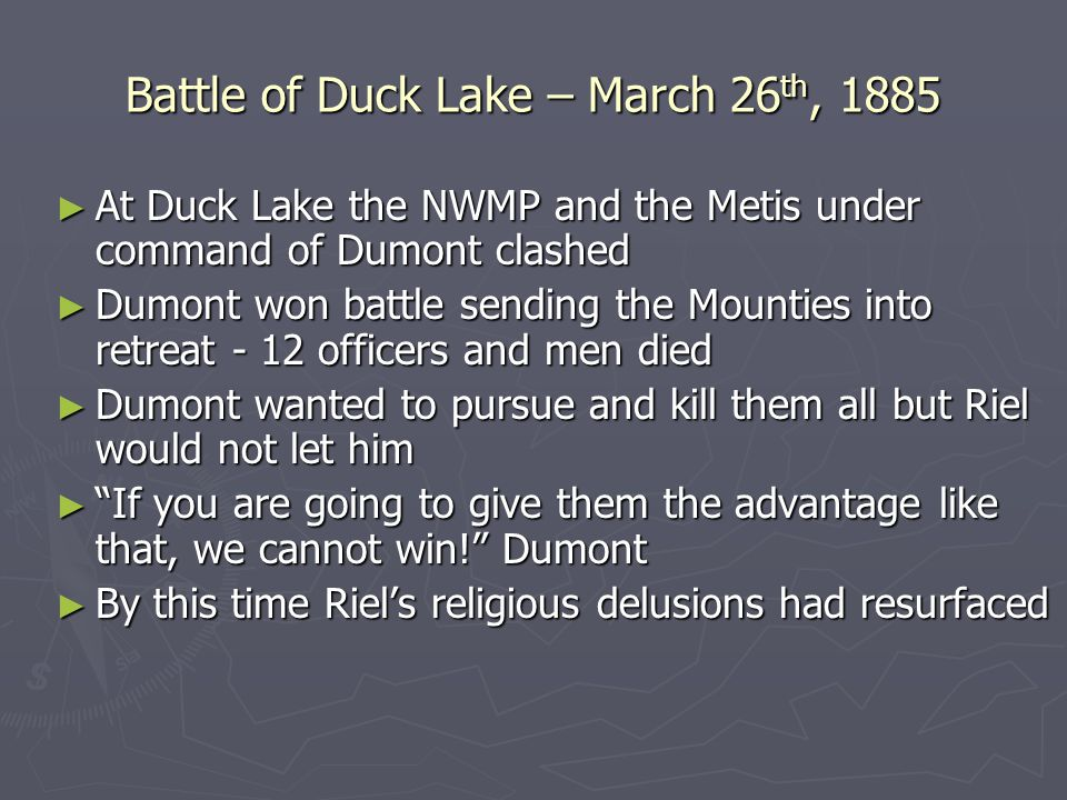 Battle of Duck Lake – March 26th, 1885