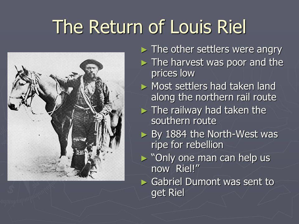 The Return of Louis Riel