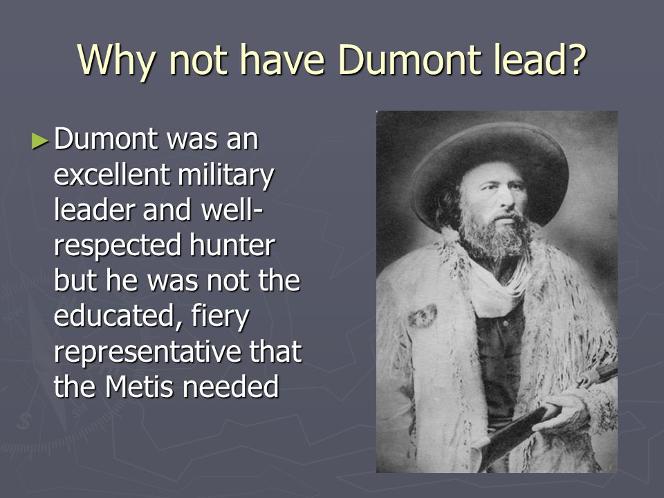 Why not have Dumont lead