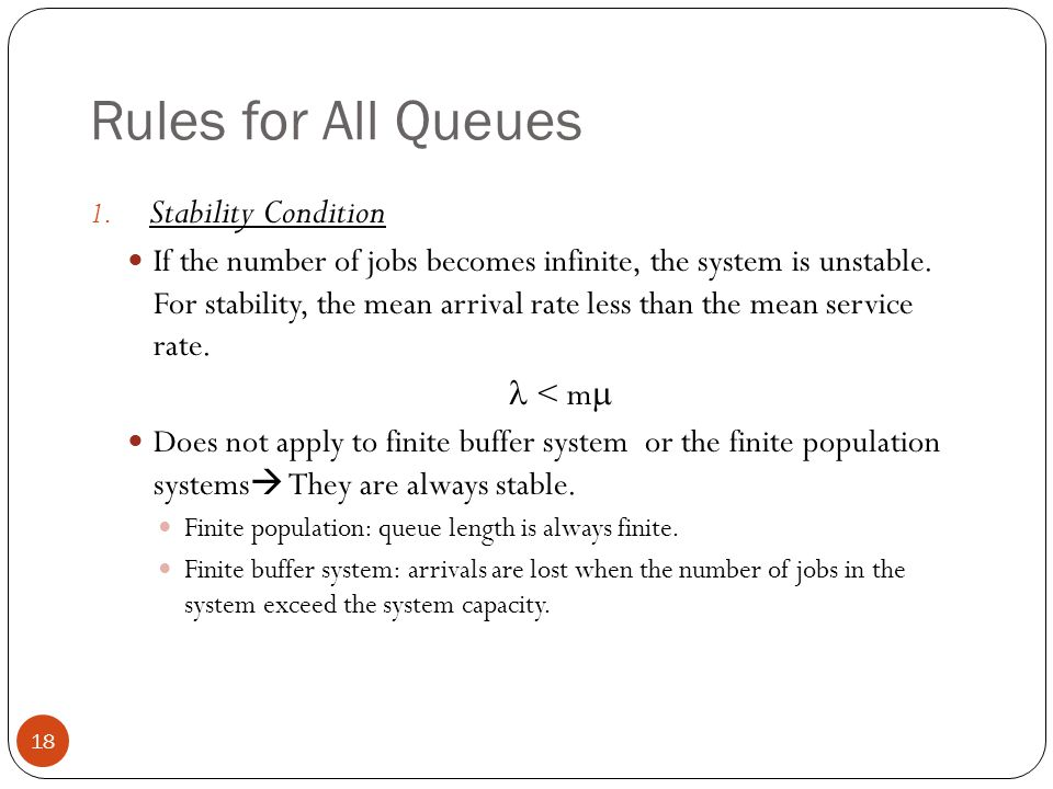 Rules for All Queues Stability Condition