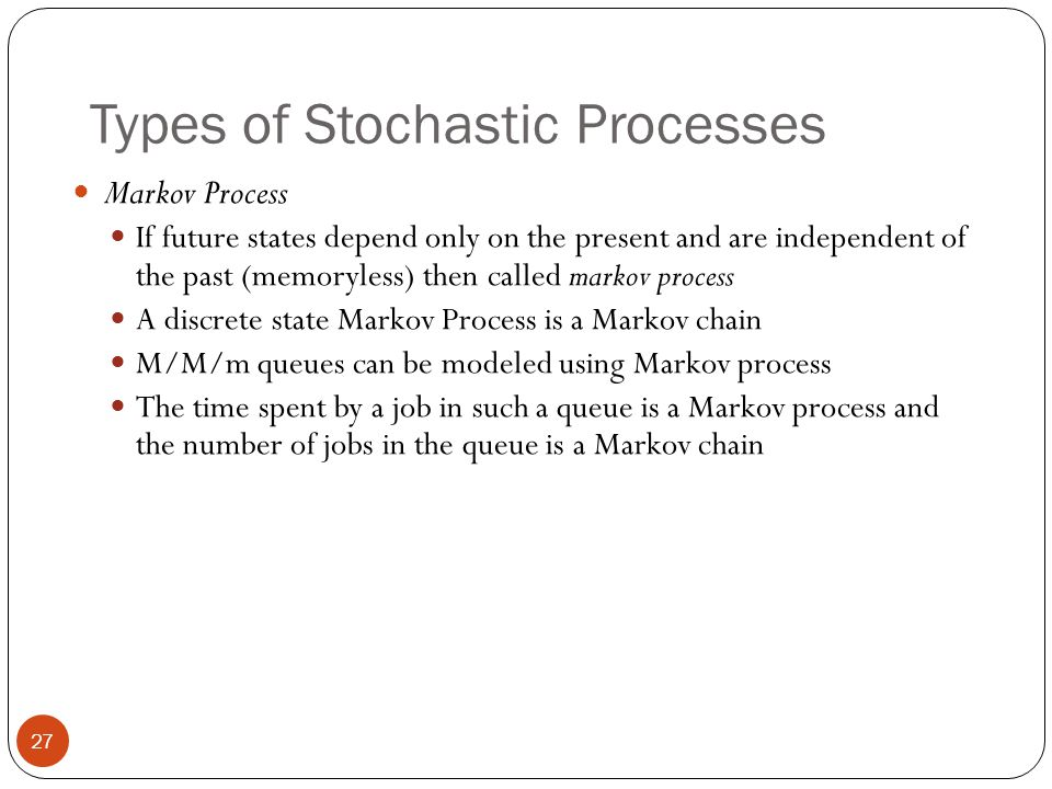 Types of Stochastic Processes