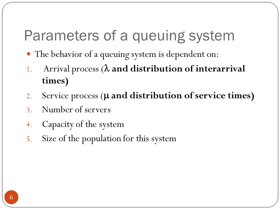Parameters of a queuing system
