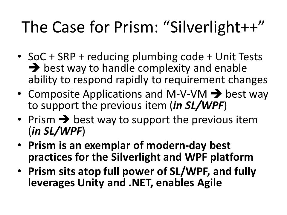 The Case for Prism: Silverlight++