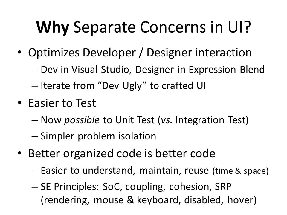 Why Separate Concerns in UI