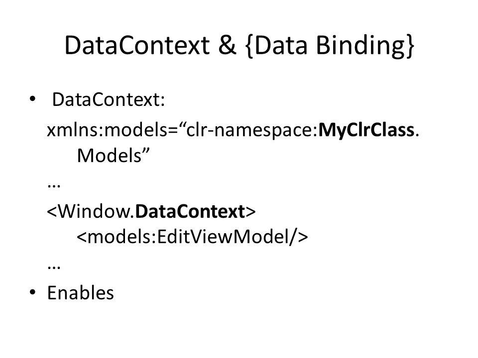 DataContext & {Data Binding}
