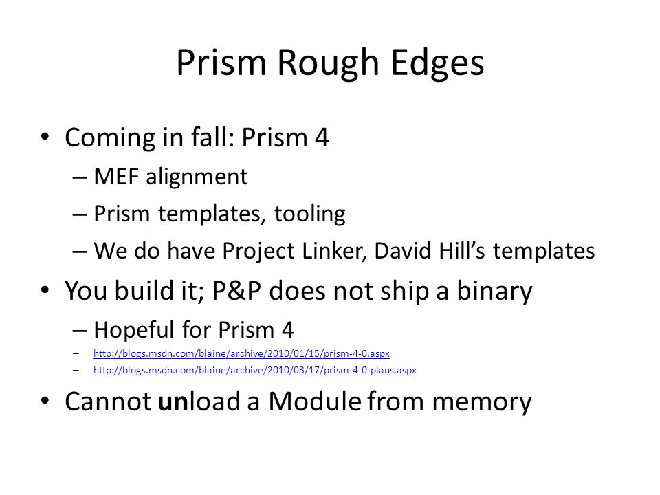 Prism Rough Edges Coming in fall: Prism 4