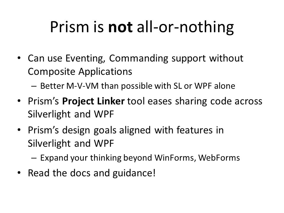 Prism is not all-or-nothing