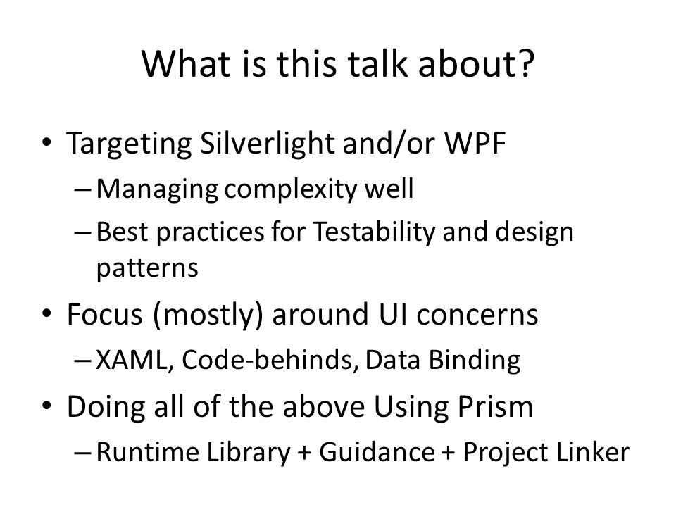 What is this talk about Targeting Silverlight and/or WPF