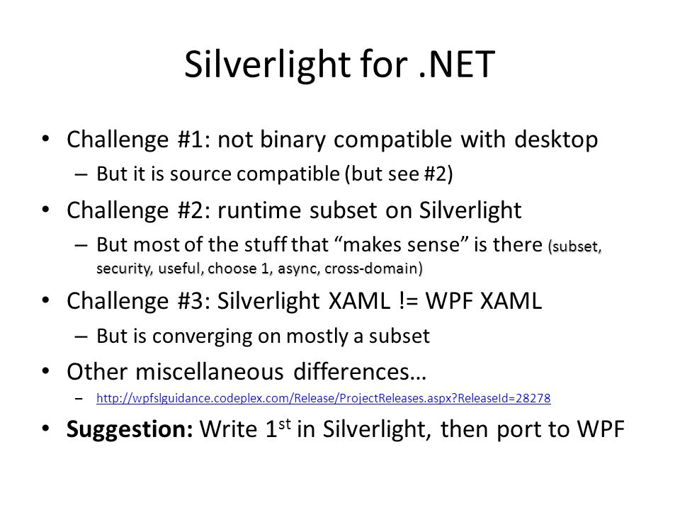 Silverlight for .NET Challenge #1: not binary compatible with desktop