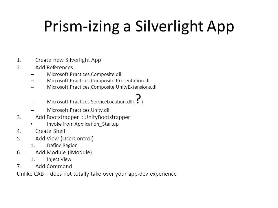 Prism-izing a Silverlight App