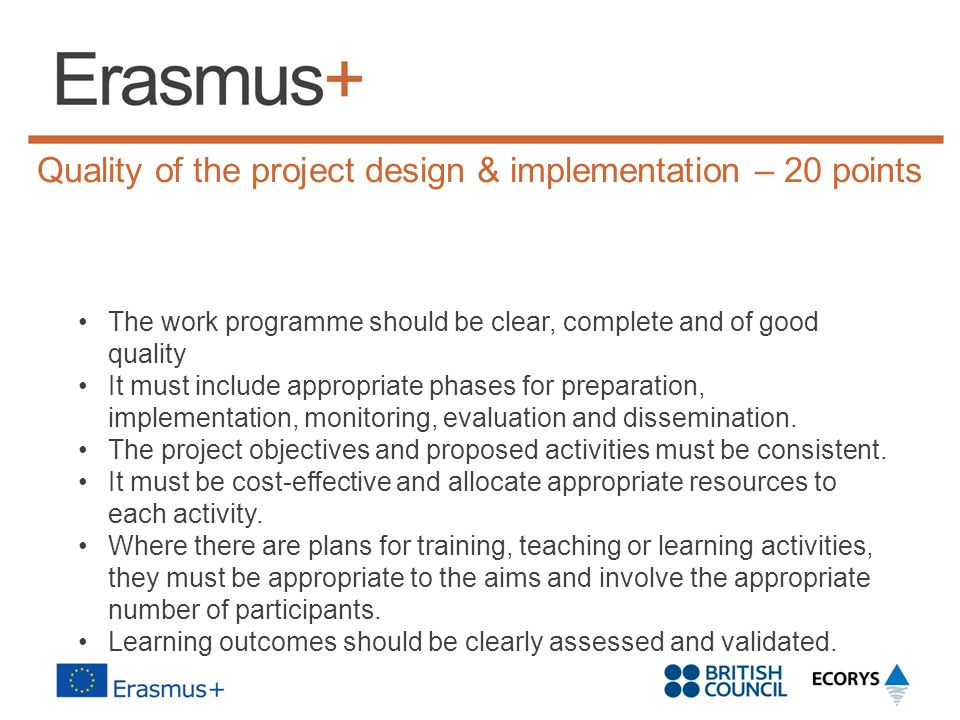 Quality of the project design & implementation – 20 points