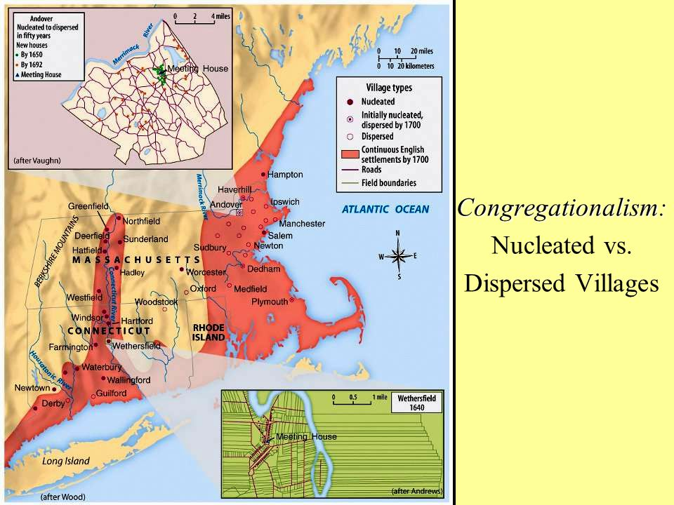 Congregationalism: Nucleated vs. Dispersed Villages