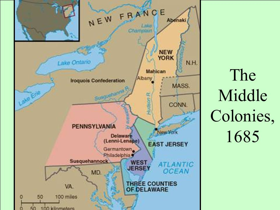 The Middle Colonies, 1685