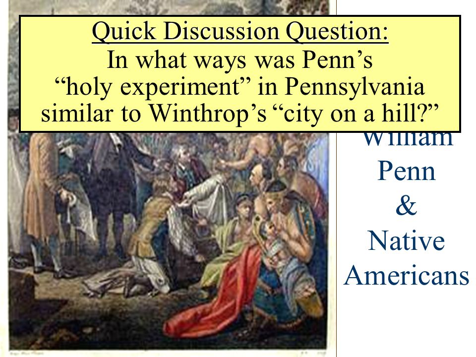 William Penn & Native Americans