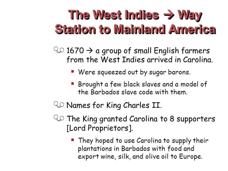 The West Indies  Way Station to Mainland America