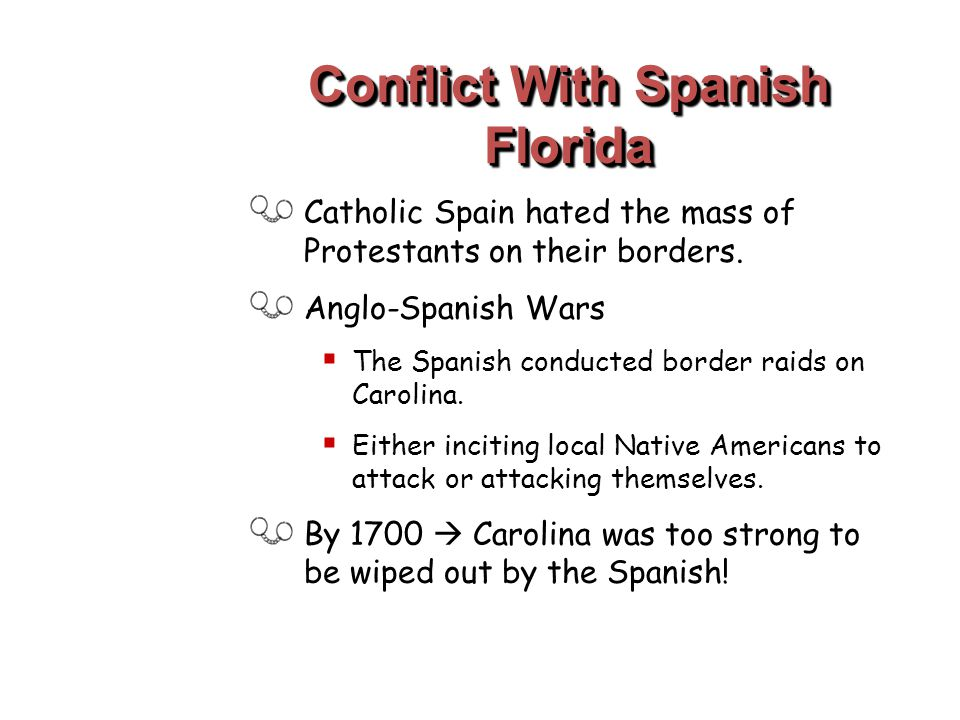 Conflict With Spanish Florida