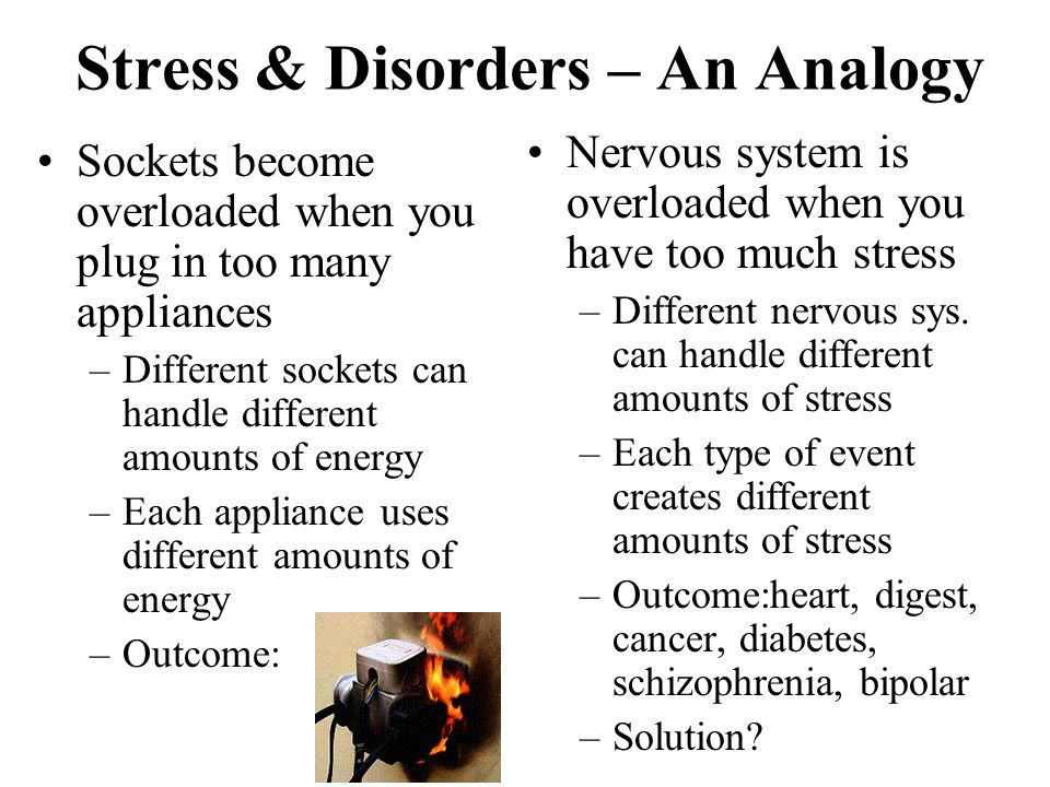 Stress & Disorders – An Analogy