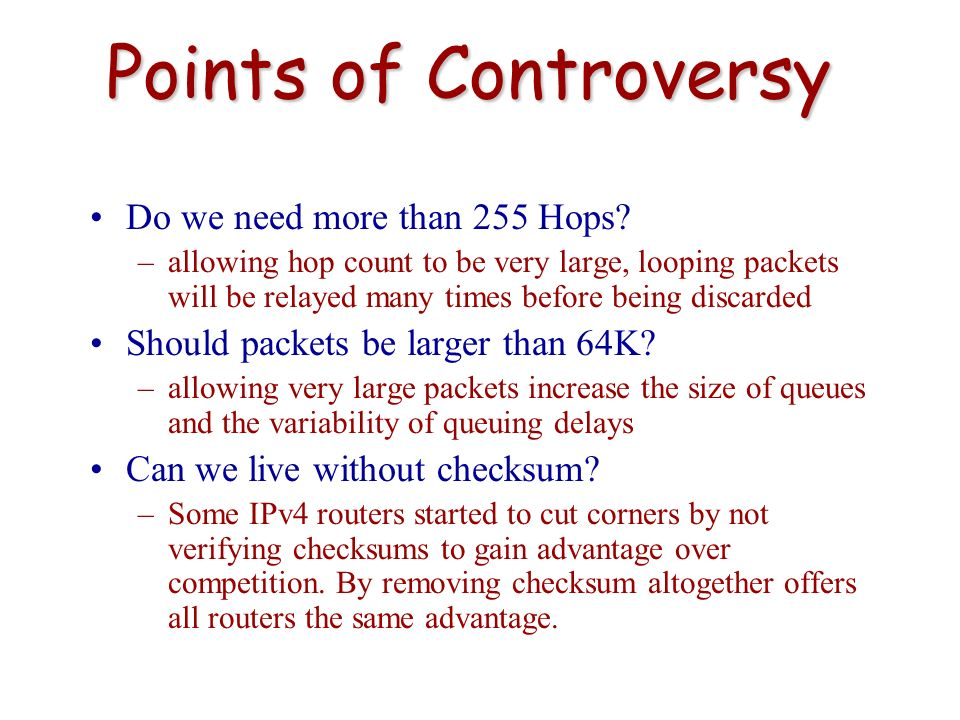 Points of Controversy Do we need more than 255 Hops