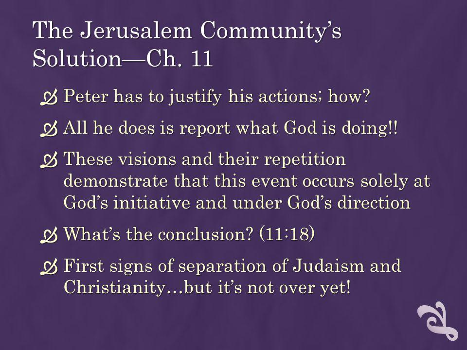 The Jerusalem Community's Solution—Ch. 11