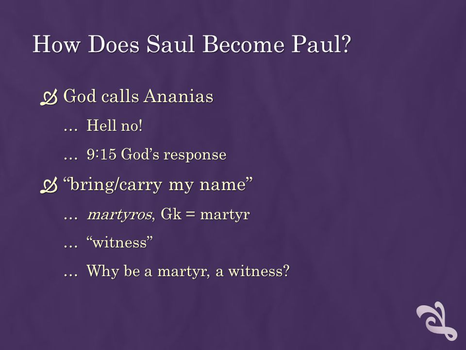 How Does Saul Become Paul