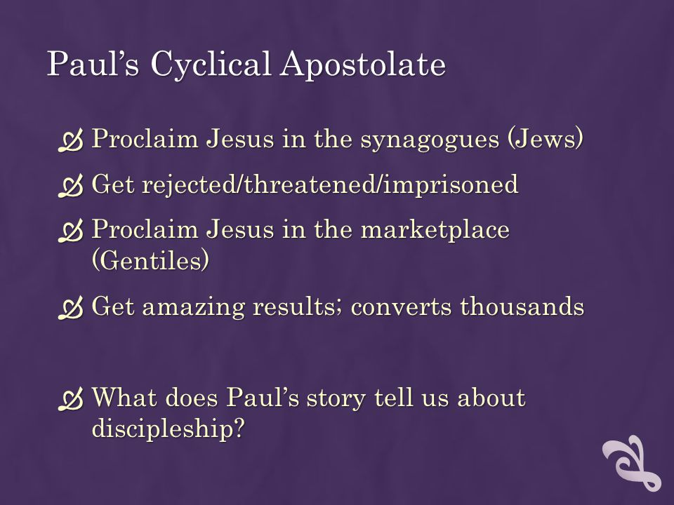 Paul's Cyclical Apostolate