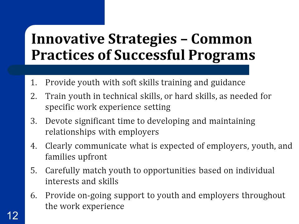 Innovative Strategies – Common Practices of Successful Programs