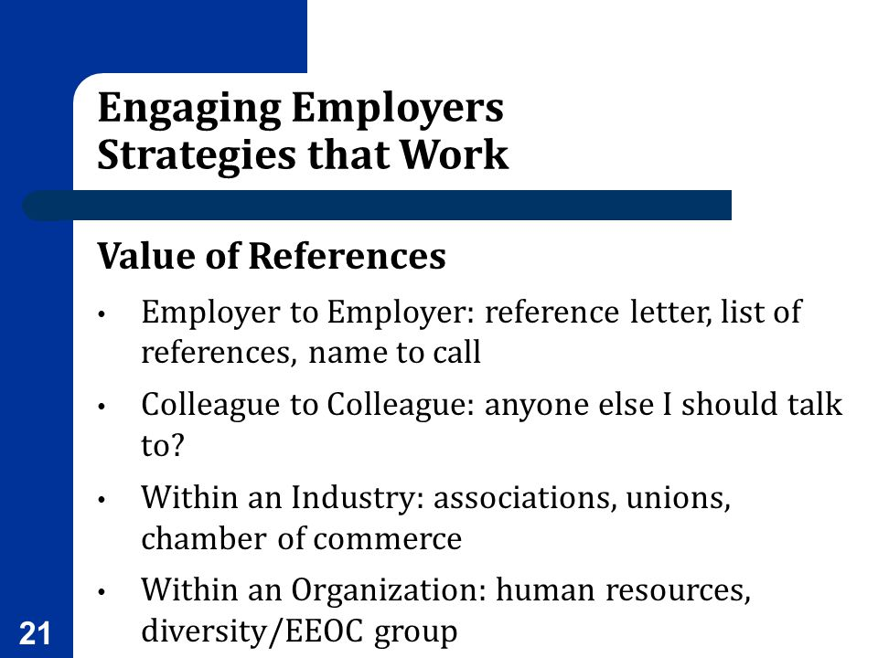 Engaging Employers Strategies that Work Value of References