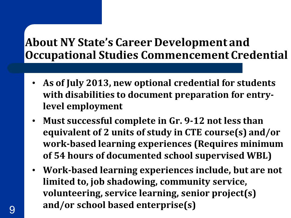 About NY State's Career Development and Occupational Studies Commencement Credential