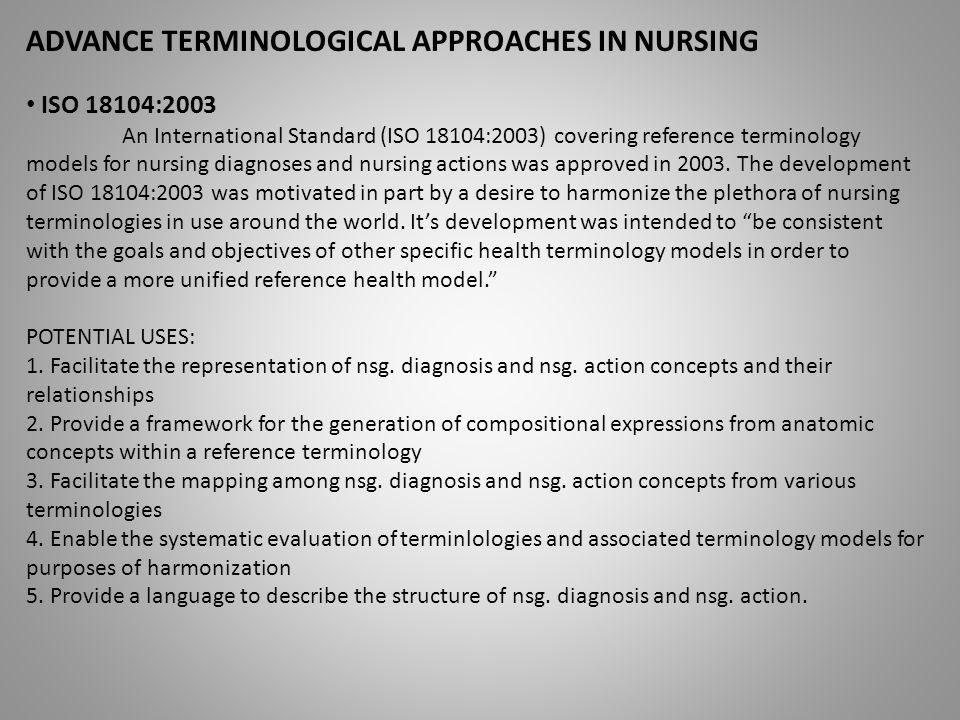 ADVANCE TERMINOLOGICAL APPROACHES IN NURSING